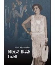 Douglas Tweed i ostali