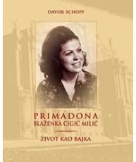 Primadona Blaženka Cigić Milić