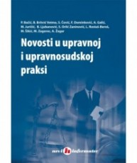 Novosti u upravnoj i upravosudnoj praksi