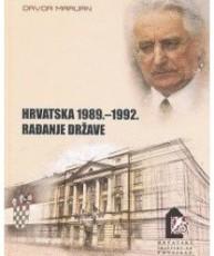 Hrvatska 1989. – 1992. Rađanje države
