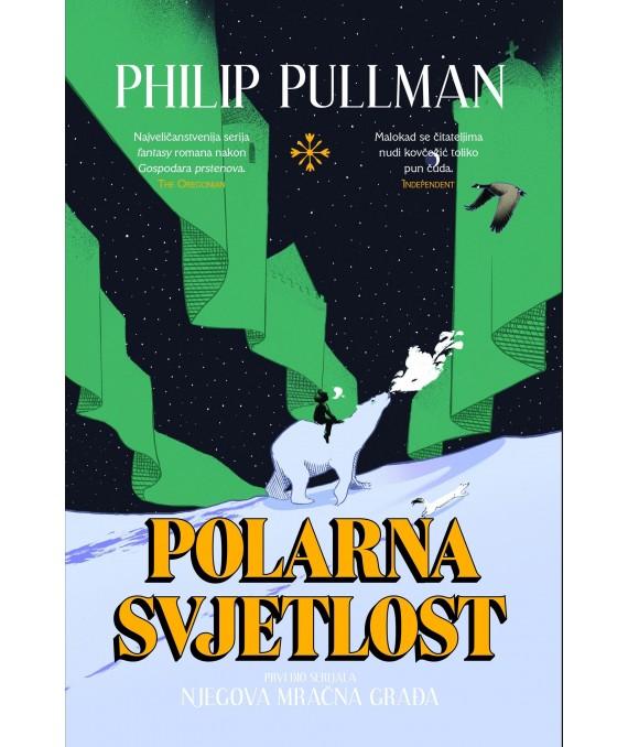 Polarna svjetlost - I. dio serijala Njegova mračna građa