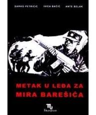 Metak u leđa za Mira Barešića