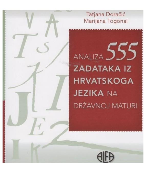 Analiza 555 zadataka iz Hrvatskog jezika na državnoj maturi