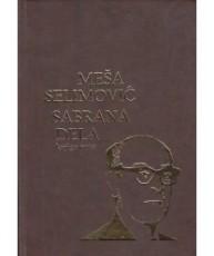Meša Selimović - Sabrana djela