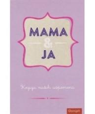 Dar knjiga - Mama & Ja
