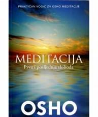 Meditacija - prva i posljednja sloboda