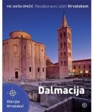 Nezaboravni izleti hrvatskom–Dalmacija
