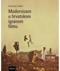 Modernizam u Hrvatskom igranom filmu