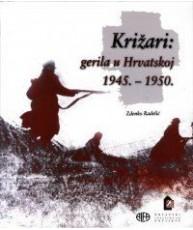 Križari: gerila u Hrvatskoj 1945 - 1950