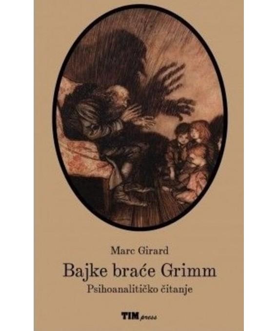 Bajke braće Grimm: Psihoanalitičko čitanje