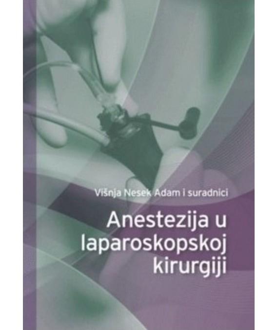 Anestezija u laparoskopskoj kirurgiji