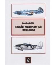Lovački zrakoplovi 2/3 (1935-1945)