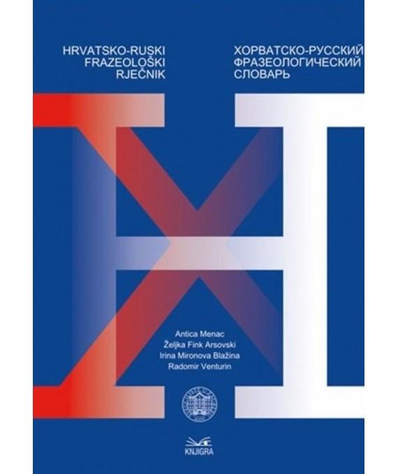 Hrvatsko-ruski frazeološki rječnik