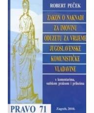 Zakon o naknadi za imovinu oduzetu za vrijeme jugoslavenske komunističke vladavine