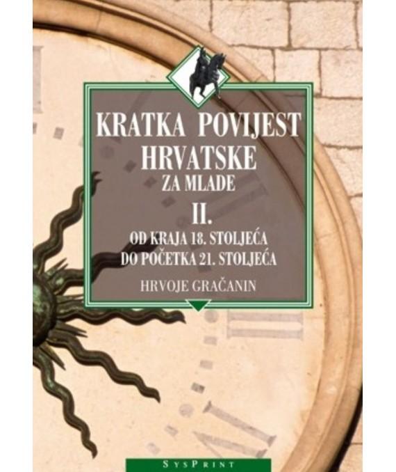 Kratka povijest Hrvatske za mlade II.