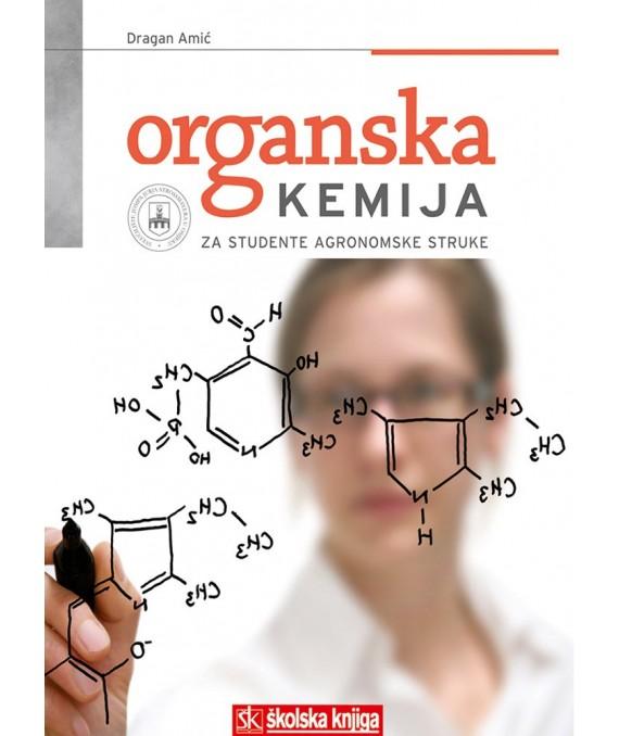 Organska kemija: za studente agronomske struke