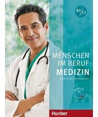 Menschen im Beruf - Medizin: Kursbuch B2/C1