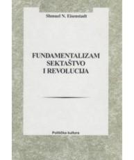 Fundamentalizam, sektaštvo i revolucija