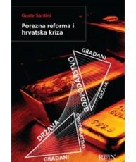 Porezna reforma i hrvatska kriza
