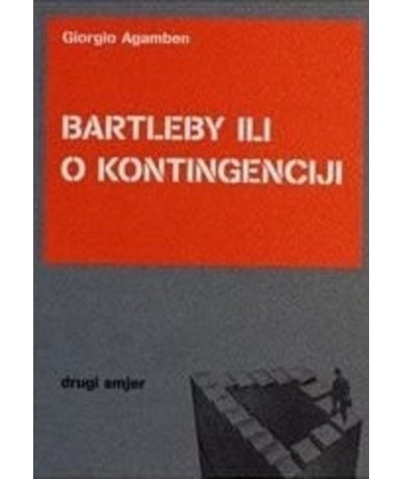 Bartleby ili o kontingenciji
