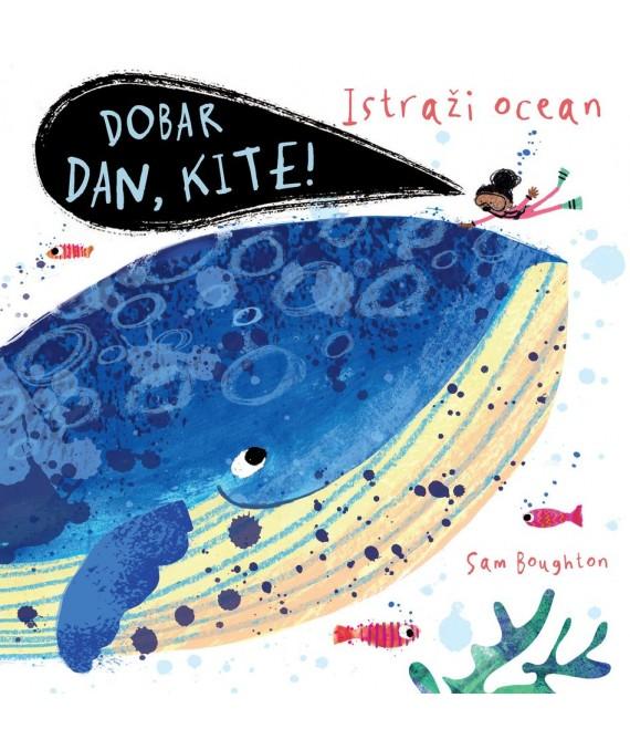 Istraži ocean - Dobar dan, kite!