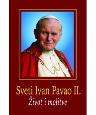 Sveti Ivan Pavao II. - Život i molitve