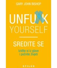 Unfu*k yourself - Sredite se