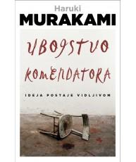 Ubojstvo komendatora - Knjiga prva
