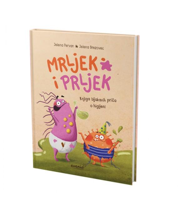 Mrljek i Prljek: Knjiga bljakavih priča o higijeni