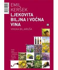 Ljekovita bilja i voćna vina