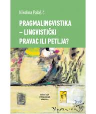 Pragmalingvistika – lingvistički pravac ili petlja?