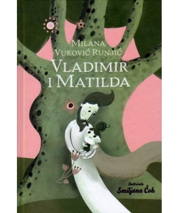 Komplet: Vladimir i Matilda + Tajna Šuplje kule