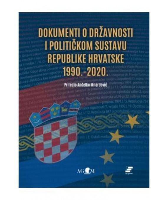 Dokumenti o državnosti i političkom sustavu RH 1990.-2020.