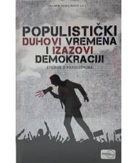 Populistički duhovi vremena i izazovi demokraciji