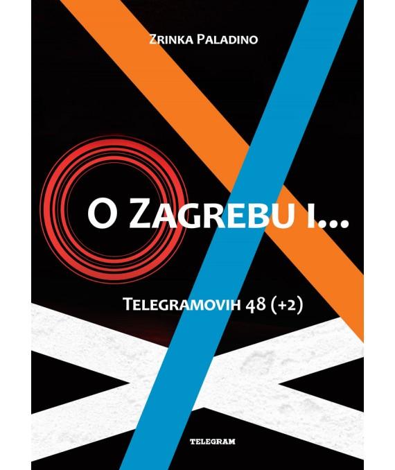 O Zagrebu i...