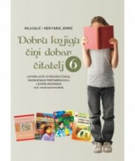 Dobru knjigu čini dobar čitatelj - Lektirni listići 6