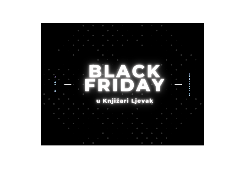 Black Friday u Online Knjižari Ljevak